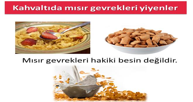 Kahvaltılık mısır gevrekleri zararlı mı