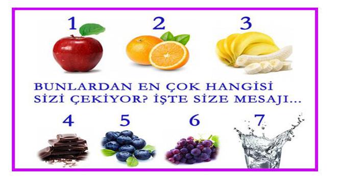 Bu besinlerden hangisi sizi çekiyor? İşte size mesajı…