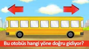 Bu otobüs hangi yöne doğru gidiyor?